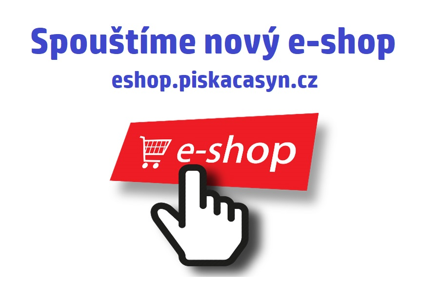 Nový eshop.piskacasyn.cz !